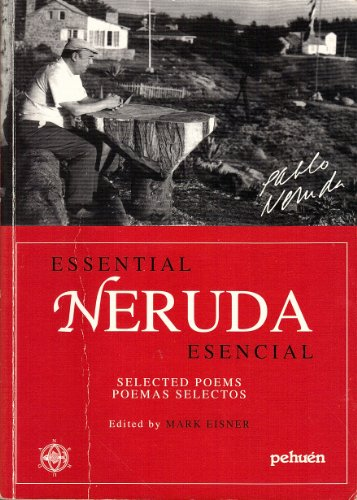 9780141183398: The Essential Neruda Esencial: Selected Poems