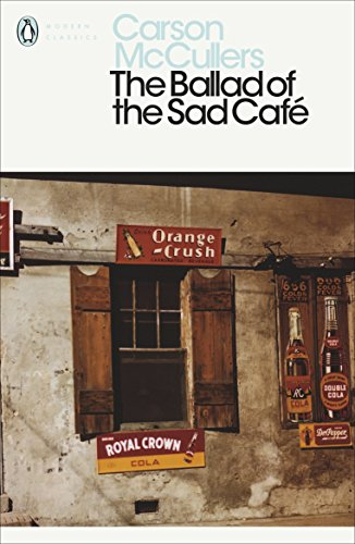 9780141183695: The Ballad of the Sad Café: Wunderkind; The Jockey; Madame Zilensky and the King of Finland; The Sojourner; A Domestic Dilemma; A Tree, A Rock, A Cloud (Penguin Modern Classics)
