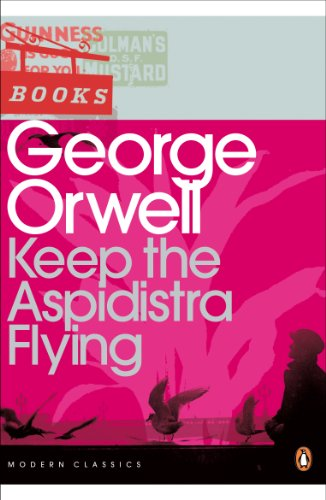9780141183725: Keep the Aspidistra Flying (Penguin Modern Classics)