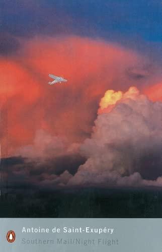 9780141183749: Southern Mail / Night Flight (Penguin Modern Classics)