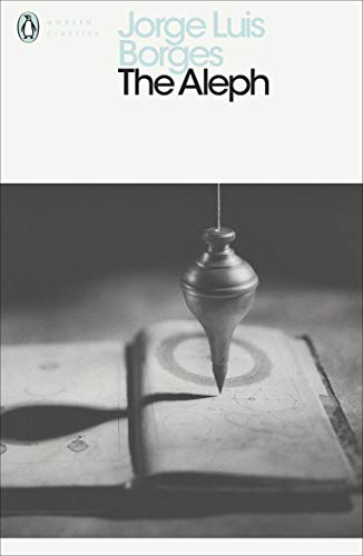 9780141183831: The Aleph and Other Stories (Penguin Modern Classics)