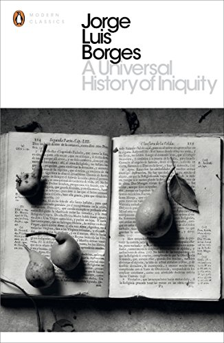 9780141183855: A Universal History of Iniquity (Penguin Modern Classics)