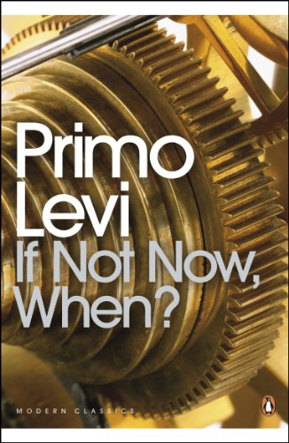 9780141183909: If Not Now, When? (Penguin Modern Classics)