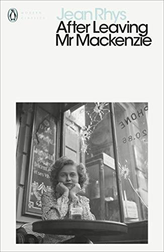 9780141183947: Modern Classics After Leaving Mr Mackenzie (Penguin Modern Classics)