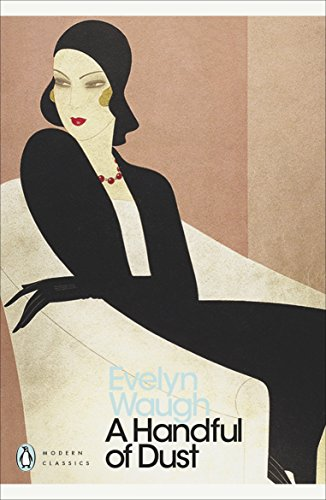 9780141183961: A Handful of Dust (Penguin Modern Classics)