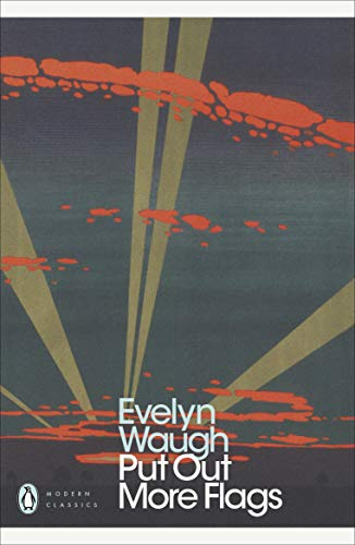 Put Out More Flags (Penguin Modern Classics): Waugh, Evelyn
