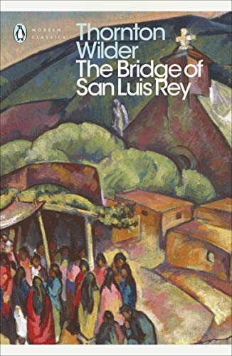 9780141184258: Bridge of San Luis Rey (Penguin Modern Classics)