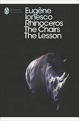 "9780141184296: ""Rhinoceros"", ""The Chairs"", and ""The Lesson"""