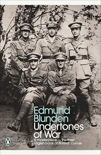 Undertones of War (Penguin Modern Classics): Blunden, Edmund