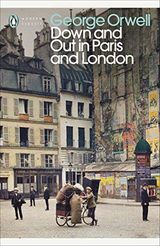 9780141184388: Down and Out in Paris and London (Penguin Modern Classics)