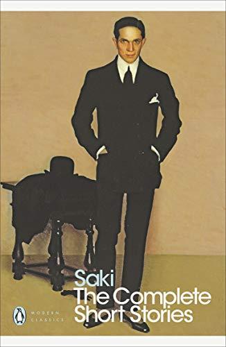 9780141184494: Complete Short Stories (Saki) (Penguin Modern Classics)