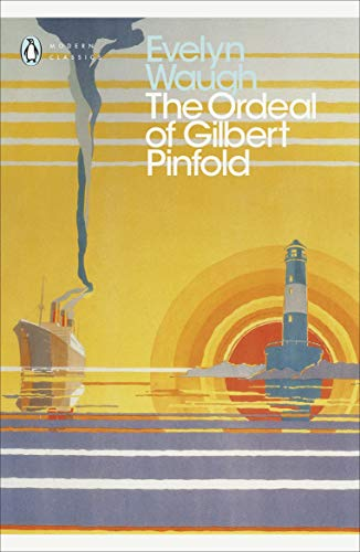 9780141184500: Modern Classics Ordeal Of Gilbert Pinford (Penguin Modern Classics Fiction)