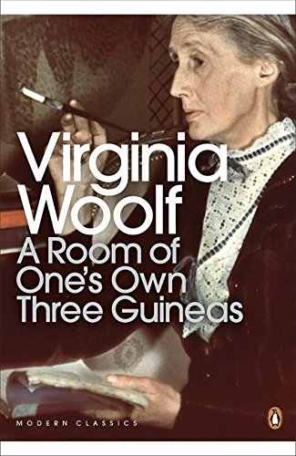 9780141184609: Modern Classics Room of Ones Own Three Guineas (Penguin Modern Classics)