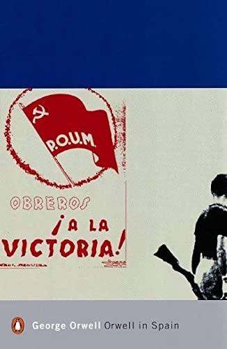 Modern Classics Orwell in Spain (Penguin Modern: Orwell, George