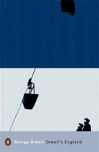 9780141185170: Modern Classics Orwells England (Penguin Modern Classics)