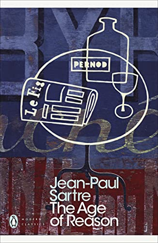 The Age of Reason (Penguin Modern Classics): Jean-Paul Sartre