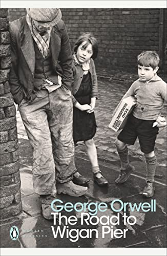 9780141185293: The Road to Wigan Pier (Penguin Modern Classics)