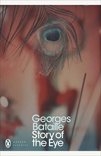 Story of the Eye (Paperback): Georges Bataille