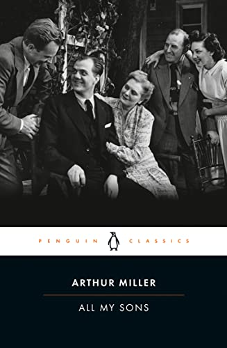 All My Sons: 10 (Penguin Classics): Miller, Arthur