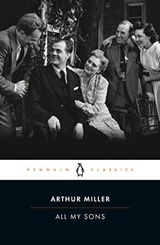 9780141185460: All My Sons (Penguin Classics)