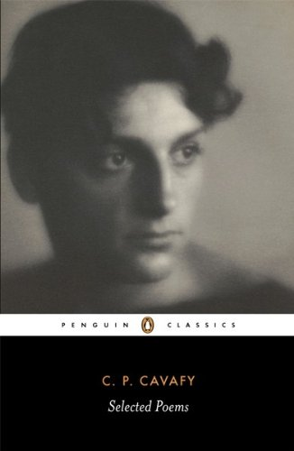 9780141185613: The Selected Poems of Cavafy (Penguin Modern Classics Poetry)