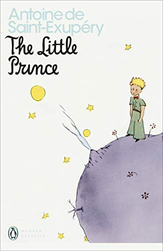 """The Little Prince"""" and """"Letter to a: De Saint-Exupary, Antoine"""