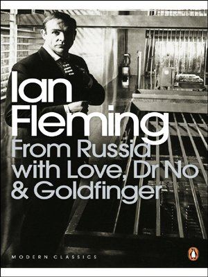 9780141186801: From Russia with Love, Dr No and Goldfinger (Omnibus Edition) (Penguin Modern Classics)