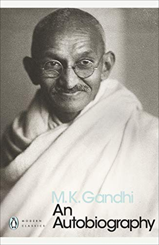 9780141186863: AnAutobiography Or the Story of My Experiments with Truth by Gandhi, Mahatma ( Author ) ON Sep-06-2001, Paperback