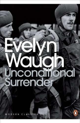9780141186870: Unconditional Surrender: The Conclusion of Men at Arms and Officers and Gentlemen (Penguin Modern Classics)
