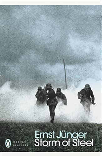 Storm of Steel (Penguin Modern Classics): Ernst Junger