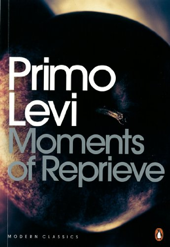 Moments of Reprieve (Penguin Modern Classics): Levi, Primo