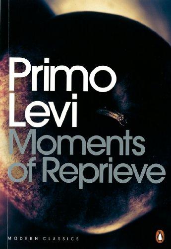 Modern Classics Moments Of Reprieve (Penguin Modern Classics): Primo Levi