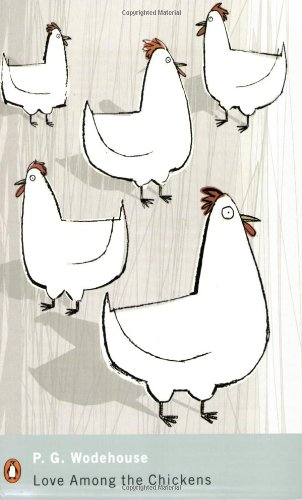 9780141187044: Love Among the Chickens (Penguin Modern Classics)