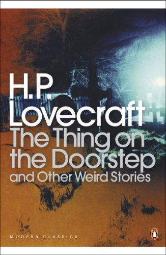 9780141187075: The Thing on the Doorstep and Other Weird Stories (Penguin Modern Classics)