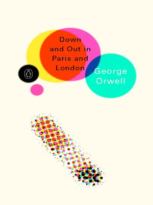 9780141187365: Down and Out in Paris and London (Penguin Modern Classics)