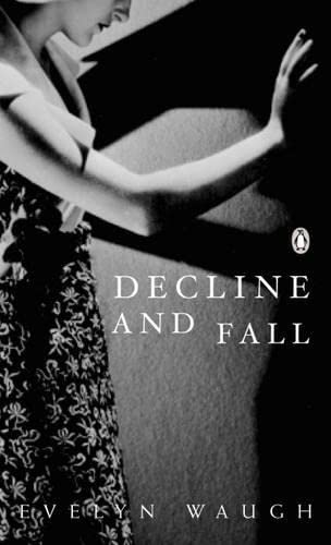 9780141187488: Decline and Fall (Penguin Modern Classics)
