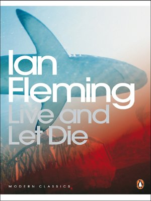 9780141187570: Live and Let Die (Penguin Modern Classics)