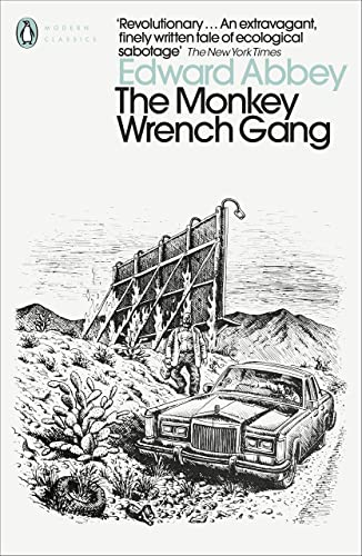 9780141187624: The Monkey Wrench Gang (Penguin Modern Classics)