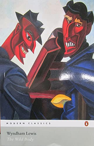 9780141187631: The Wild Body: A Soldier of Humour and Other Stories (Penguin Modern Classics)
