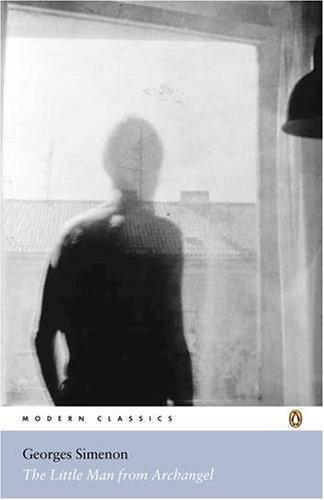 9780141187716: The Little Man from Archangel (Penguin Modern Classics)