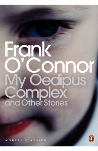 My Oedipus Complex and Other Stories (Penguin Modern Classics) (9780141187877) by Frank O'Connor