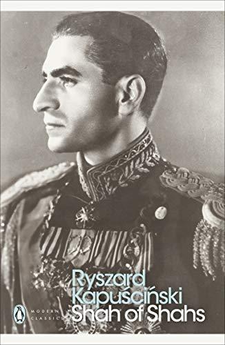 9780141188041: Shah of Shahs (Penguin Modern Classics)