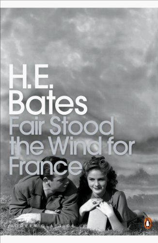 9780141188164: Fair Stood the Wind for France (Penguin Modern Classics)