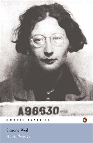 Modern Classics Simone Weil an Anthology: Weil, Simone; Miles, Sian