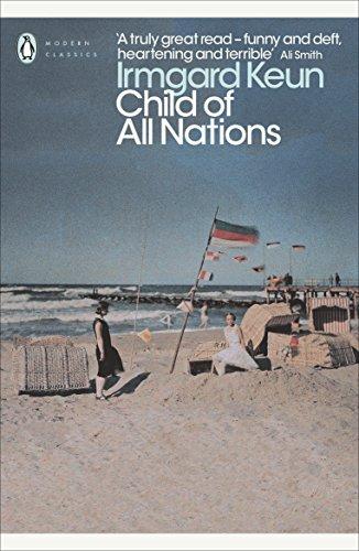 Modern Classics Child of All Nations (Penguin Modern Classics): Irmgard Keun
