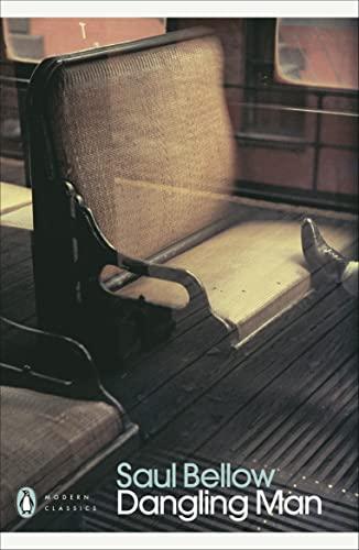 Dangling Man: Bellow, Saul