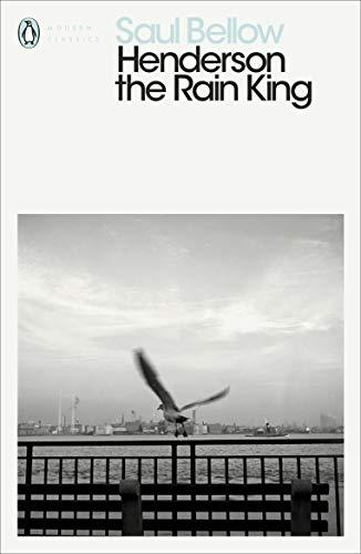 9780141188805: Henderson the Rain King (Penguin Modern Classics)