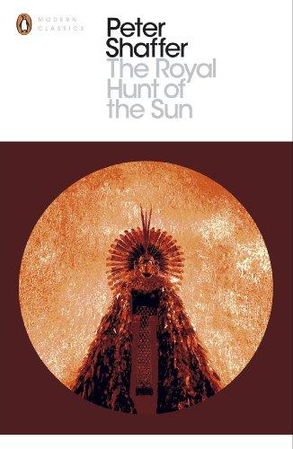 9780141188881: The Royal Hunt of the Sun (Penguin Modern Classics)