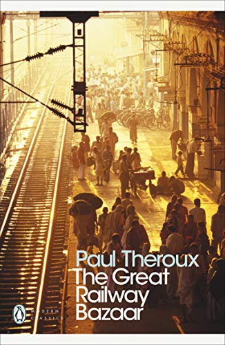 9780141189147: The Great Railway Bazaar: By Train Through Asia (Penguin Modern Classics)