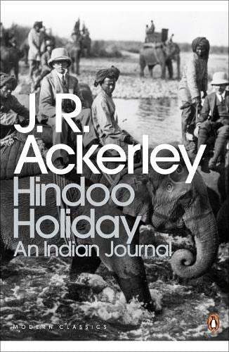 9780141189253: Modern Classics Hindoo Holiday: An Indian Journal (Penguin Modern Classics)